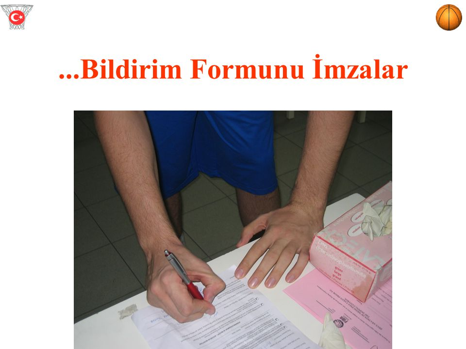 ...Bildirim Formunu İmzalar