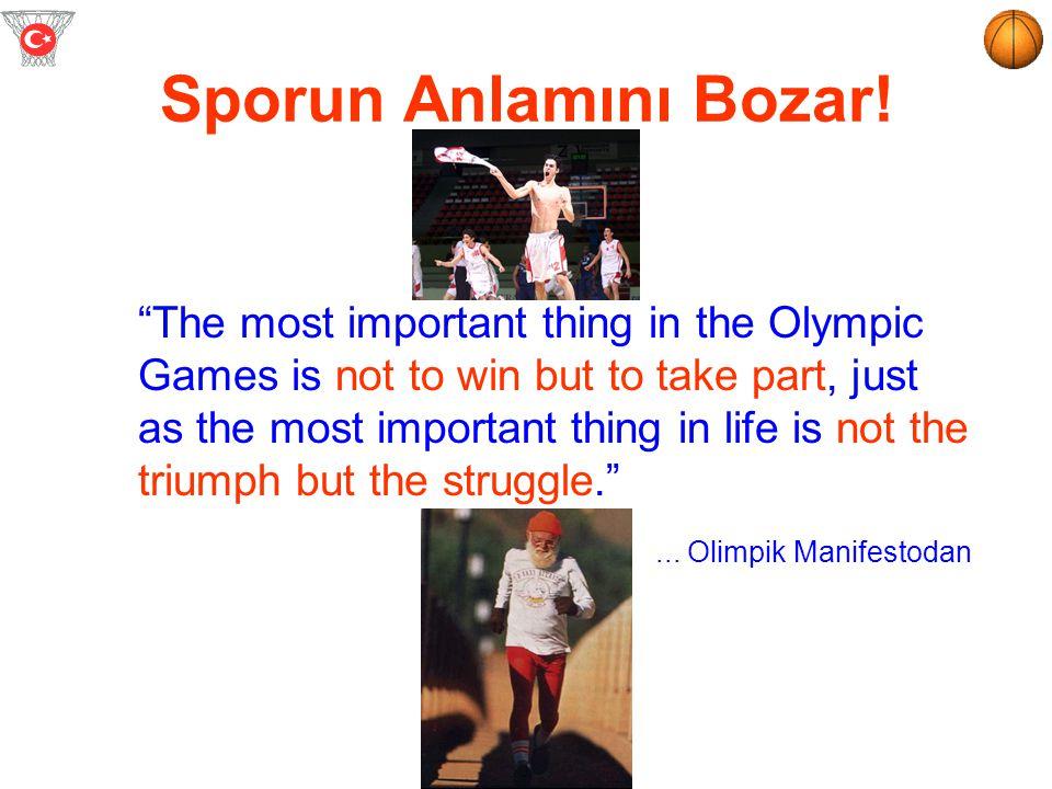 Sporun Anlamını Bozar! ... Olimpik Manifestodan