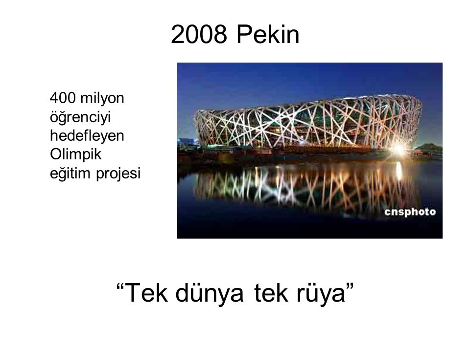 2008 Pekin Tek dünya tek rüya