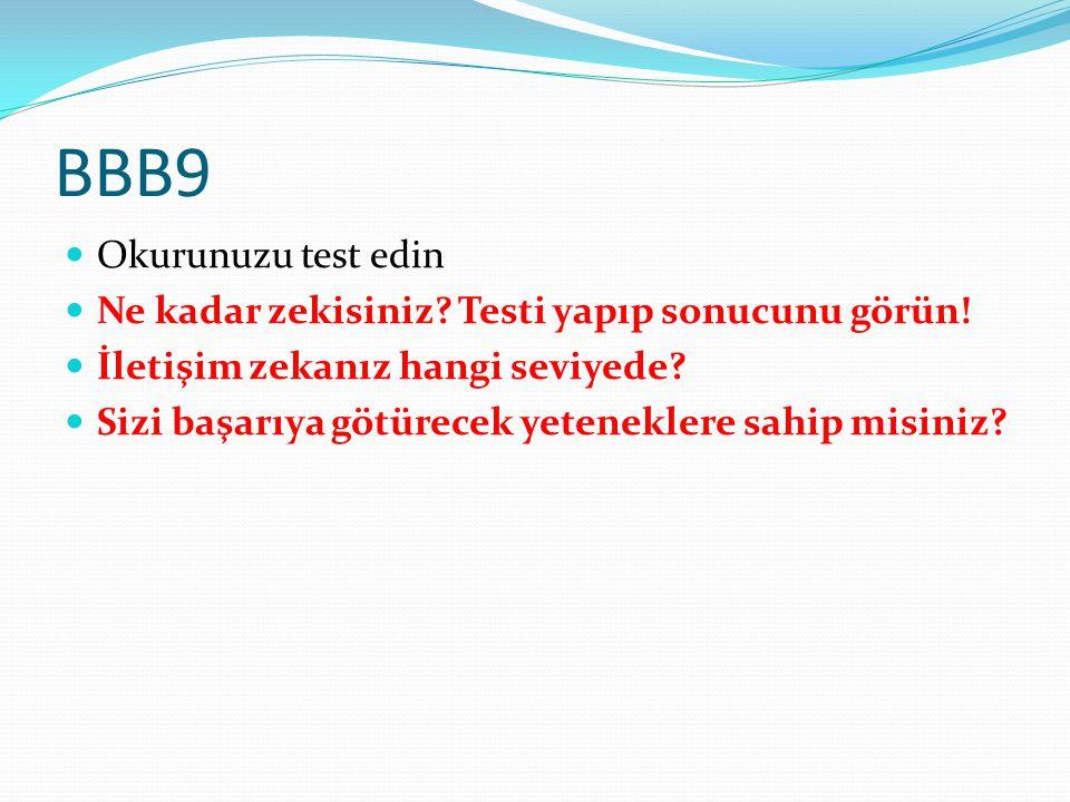 BBB9 Okurunuzu test edin