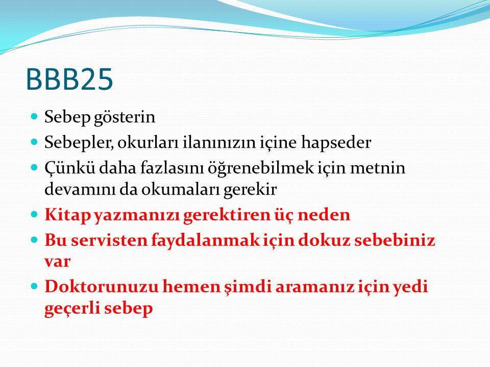 BBB25 Sebep gösterin Sebepler, okurları ilanınızın içine hapseder
