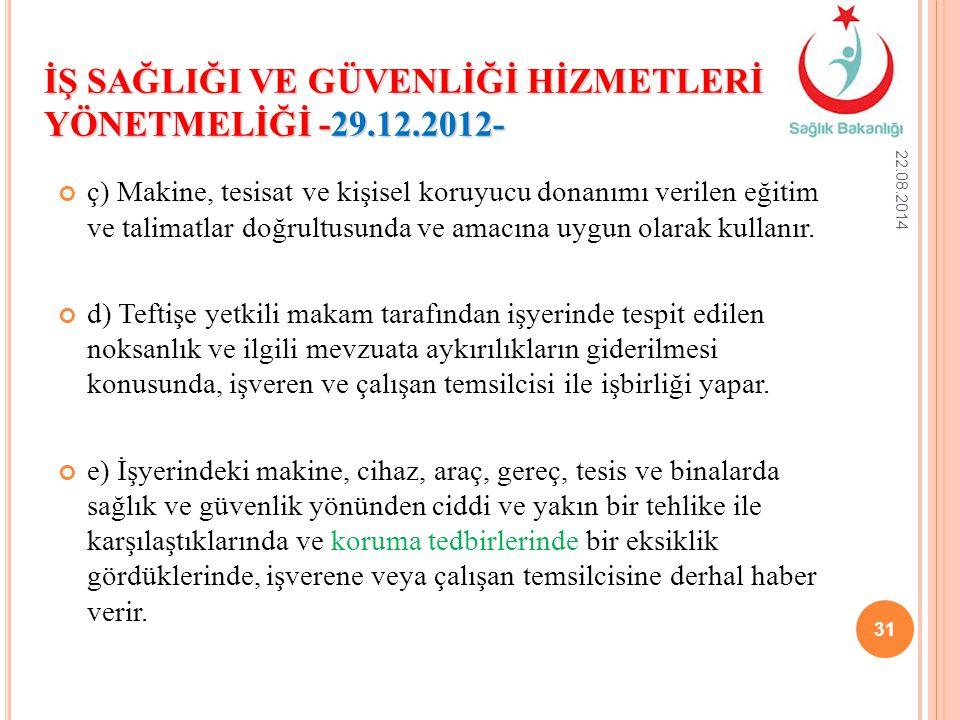 İŞ SAĞLIĞI VE GÜVENLİĞİ HİZMETLERİ YÖNETMELİĞİ -29.12.2012-