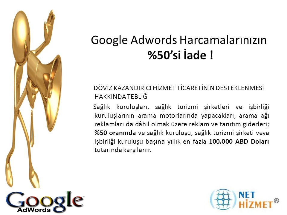 Google Adwords Harcamalarınızın %50'si İade !
