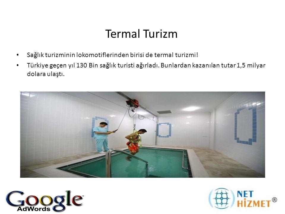 Termal Turizm Sağlık turizminin lokomotiflerinden birisi de termal turizmi!