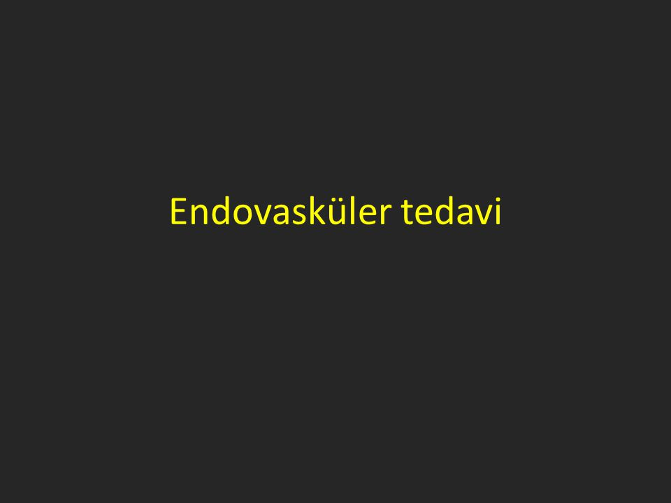 Endovasküler tedavi