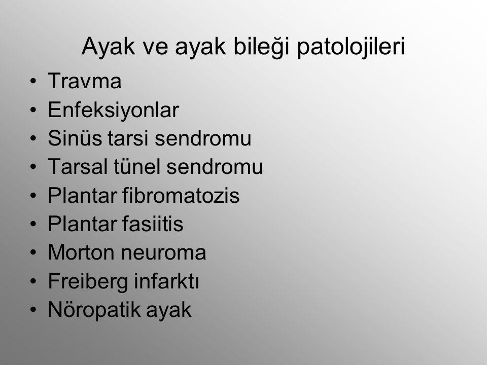 Ayak ve ayak bileği patolojileri