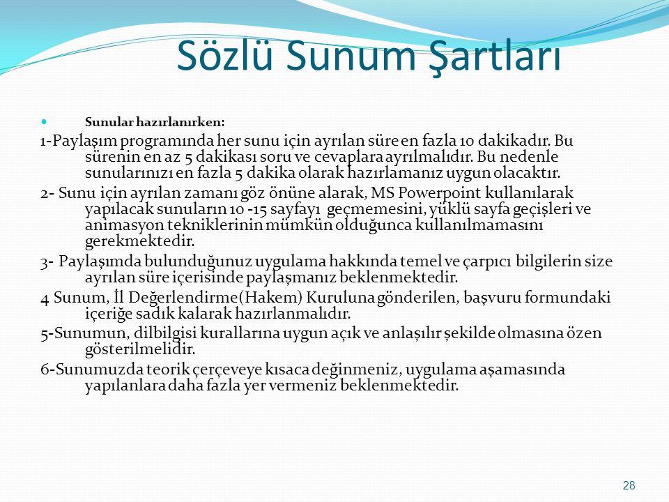 Sözlü Sunum Şartları Sunular hazırlanırken: