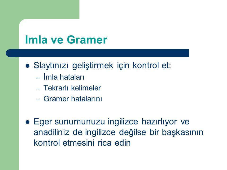 Imla ve Gramer Slaytınızı geliştirmek için kontrol et: