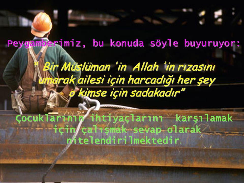 Bir Müslüman in Allah in rızasını