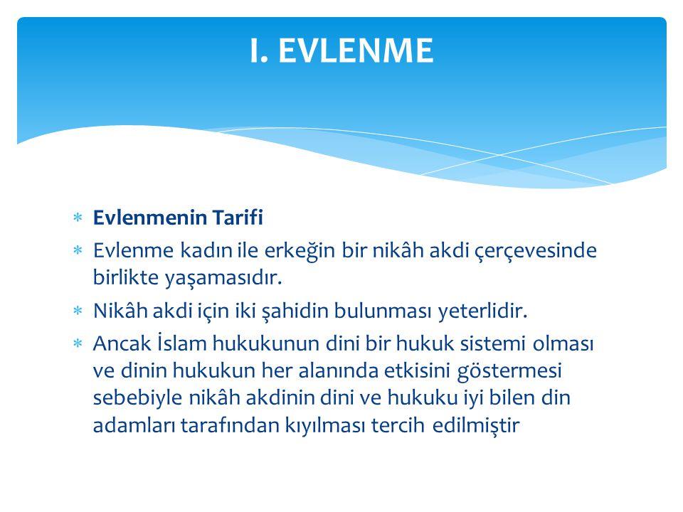 I. EVLENME Evlenmenin Tarifi