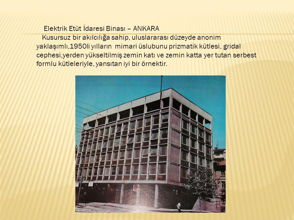 Elektrik Etüt İdaresi Binası – ANKARA