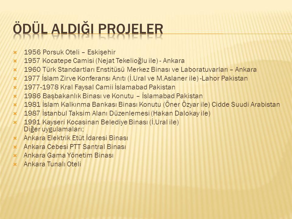 Ödül aldIĞI PROJELER 1956 Porsuk Oteli – Eskişehir