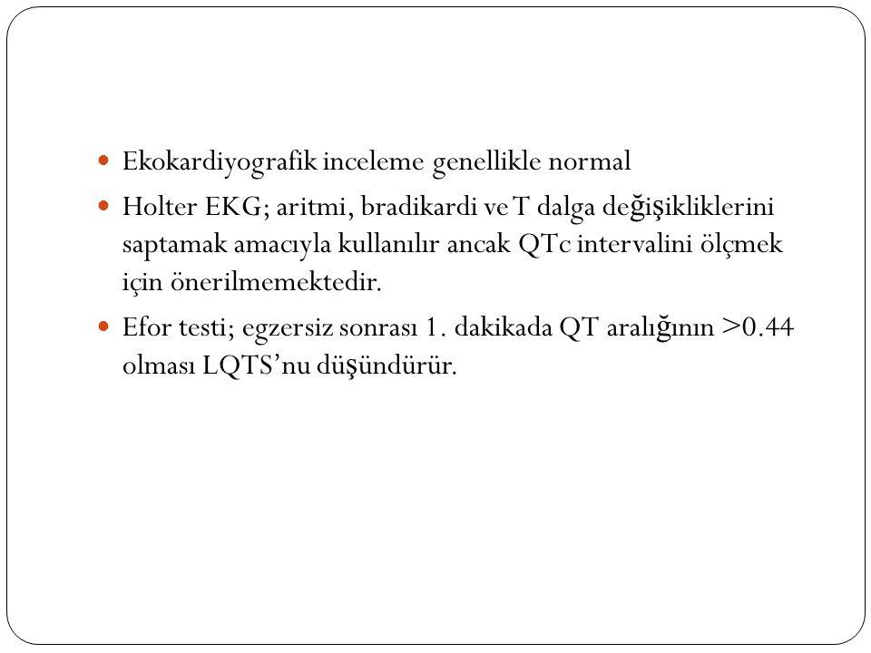 Ekokardiyografik inceleme genellikle normal