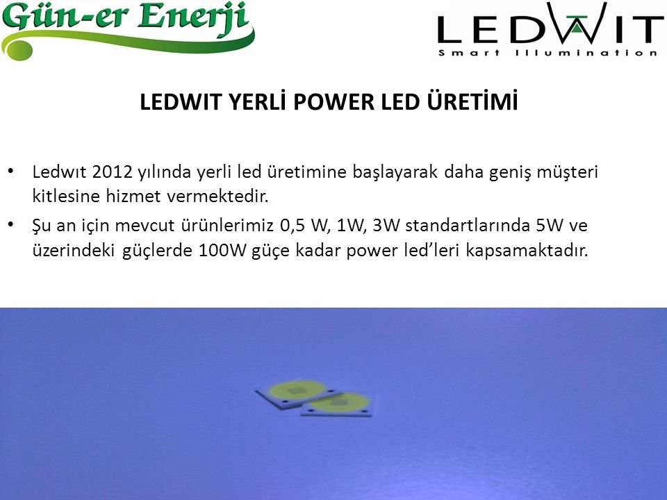 LEDWIT YERLİ POWER LED ÜRETİMİ