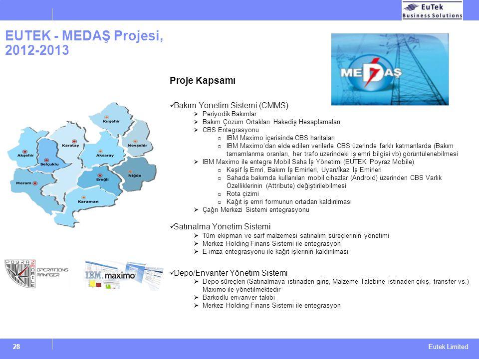 EUTEK - MEDAŞ Projesi, 2012-2013 Proje Kapsamı