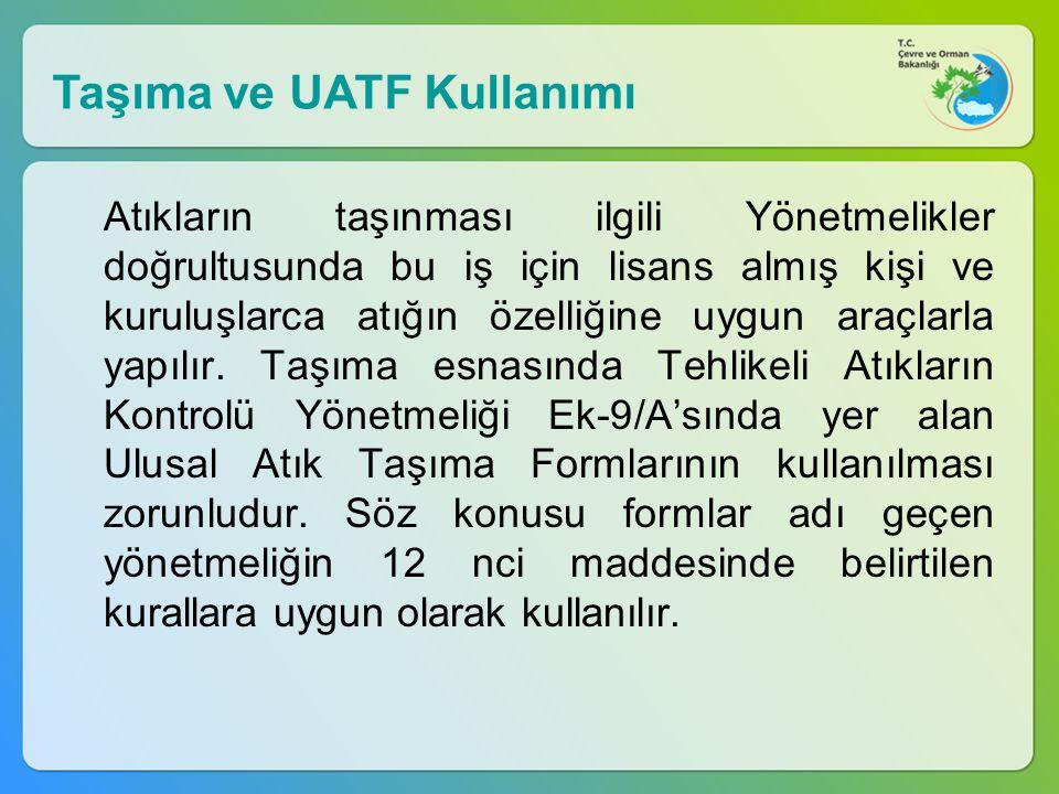 Taşıma ve UATF Kullanımı