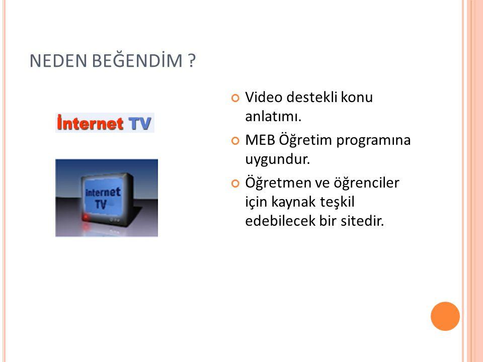 NEDEN BEĞENDİM Video destekli konu anlatımı.