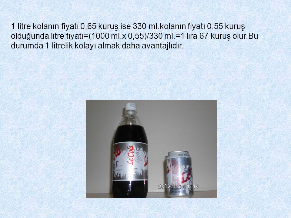 1 litre kolanın fiyatı 0,65 kuruş ise 330 ml