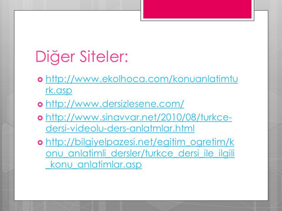 Diğer Siteler: http://www.ekolhoca.com/konuanlatimturk.asp