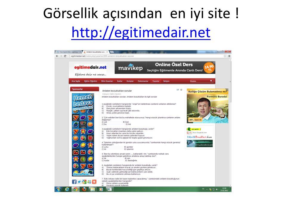 Görsellik açısından en iyi site ! http://egitimedair.net