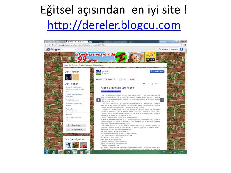 Eğitsel açısından en iyi site ! http://dereler.blogcu.com