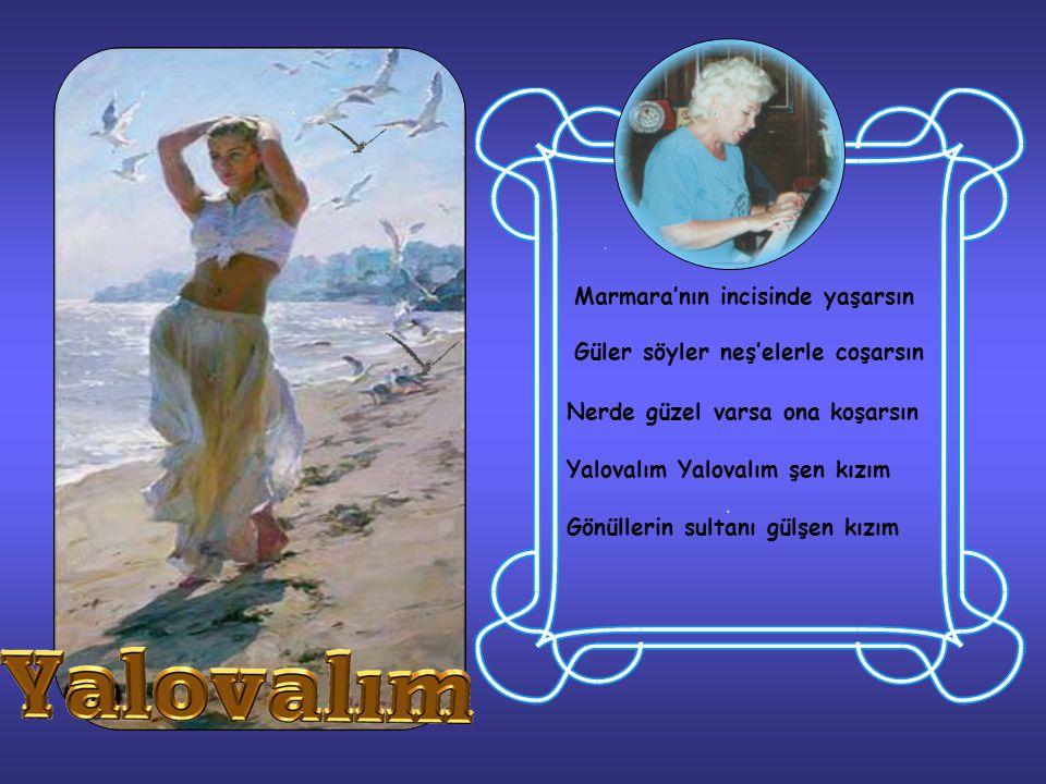 Marmara'nın incisinde yaşarsın