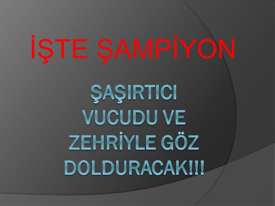 ŞAŞIRTICI VUCUDU VE ZEHRİYLE GÖZ DOLDURACAK!!!