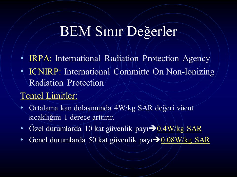 BEM Sınır Değerler IRPA: International Radiation Protection Agency