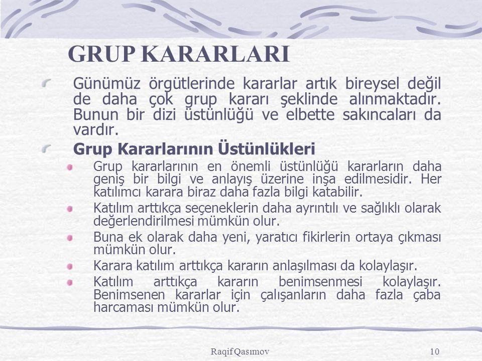 GRUP KARARLARI