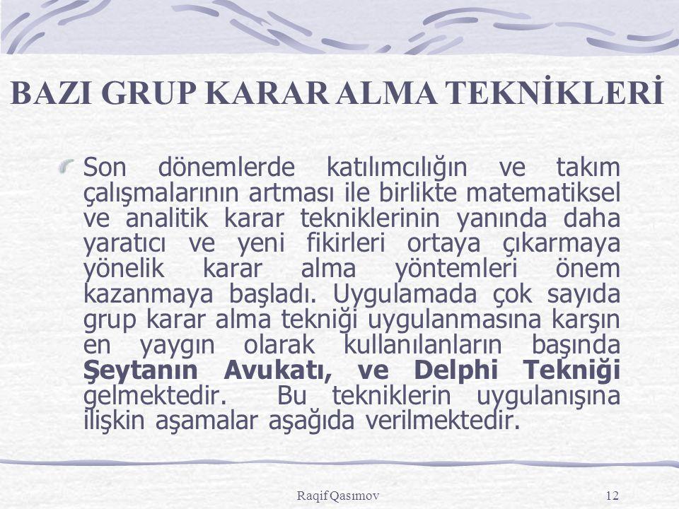 BAZI GRUP KARAR ALMA TEKNİKLERİ