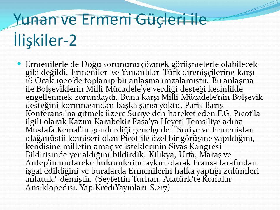 Yunan ve Ermeni Güçleri ile İlişkiler-2