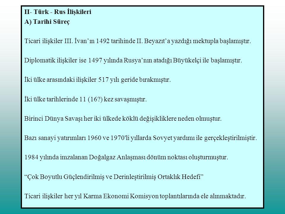 II- Türk - Rus İlişkileri