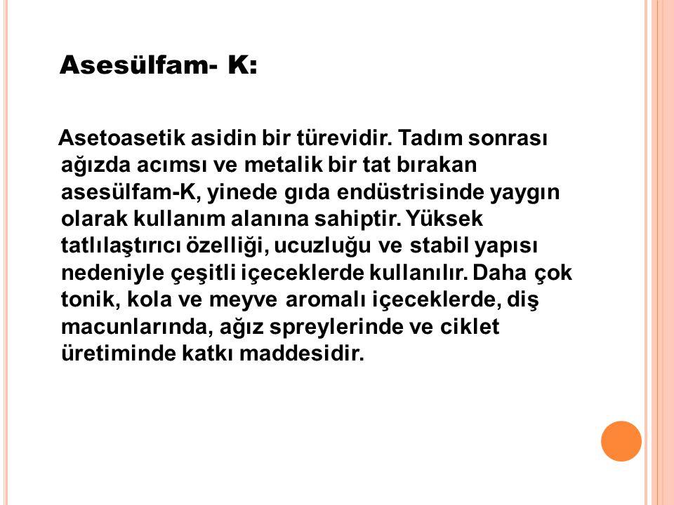 Asesülfam- K: