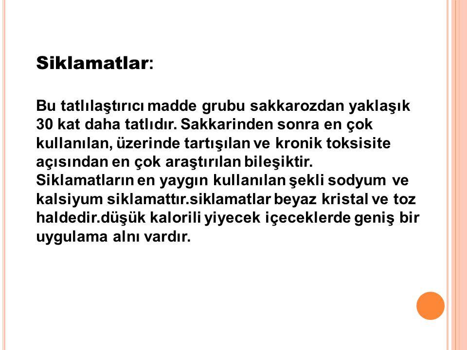 Siklamatlar: