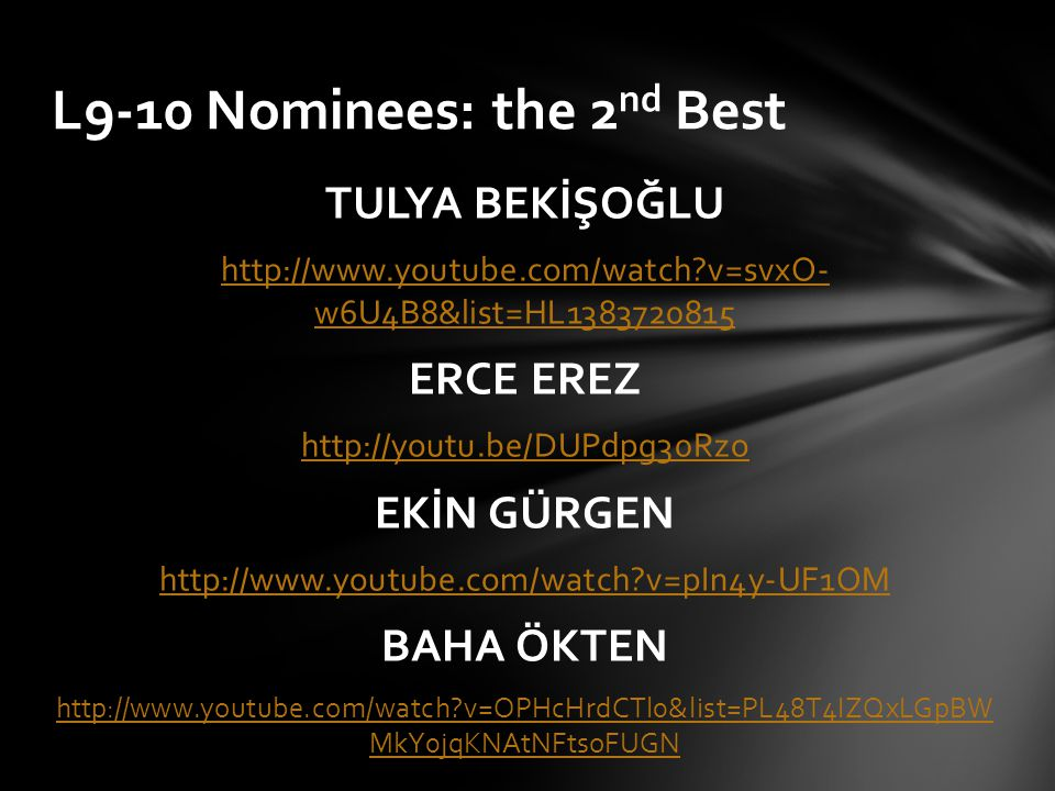 L9-10 Nominees: the 2nd Best