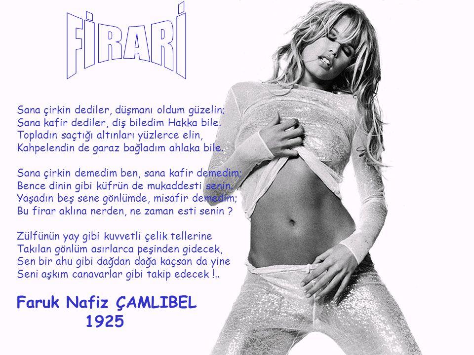 FİRARİ Faruk Nafiz ÇAMLIBEL 1925