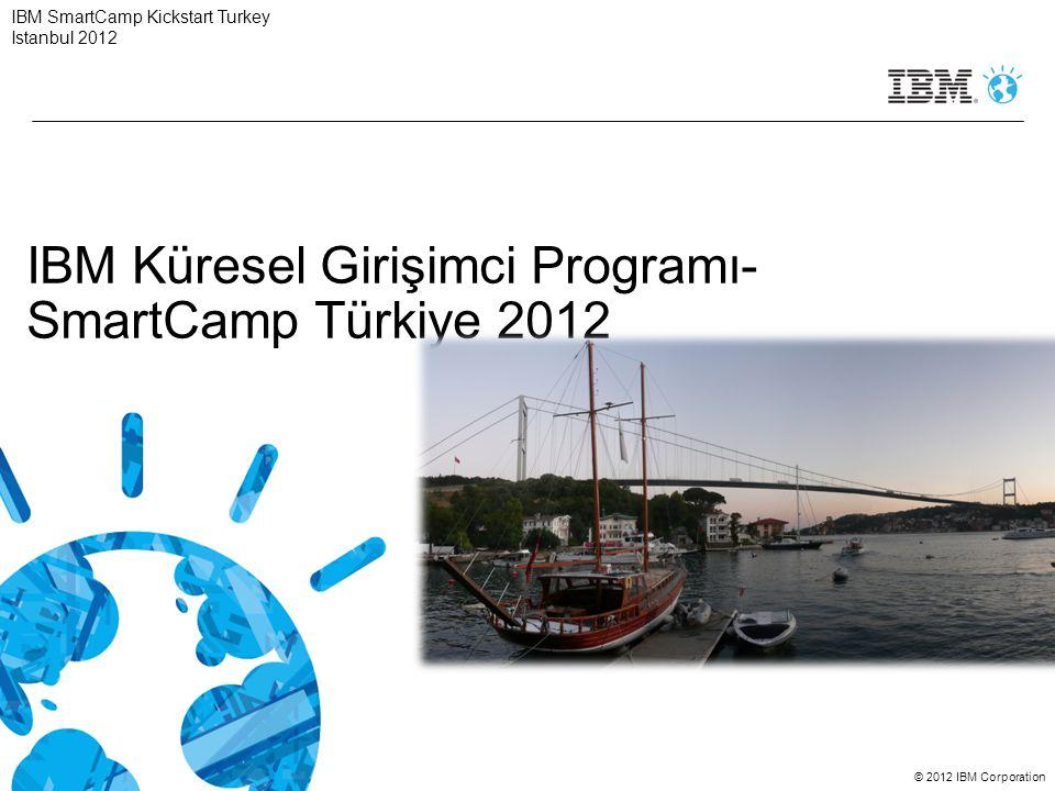 IBM Küresel Girişimci Programı- SmartCamp Türkiye 2012