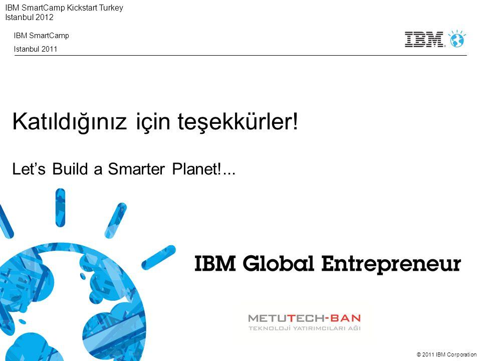 Katıldığınız için teşekkürler! Let's Build a Smarter Planet!...