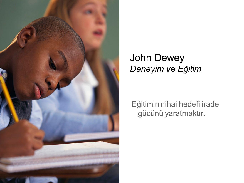 John Dewey Deneyim ve Eğitim