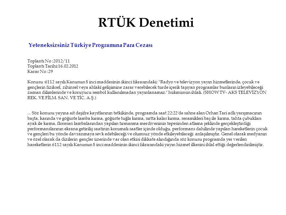 RTÜK Denetimi Yeteneksizsiniz Türkiye Programına Para Cezası
