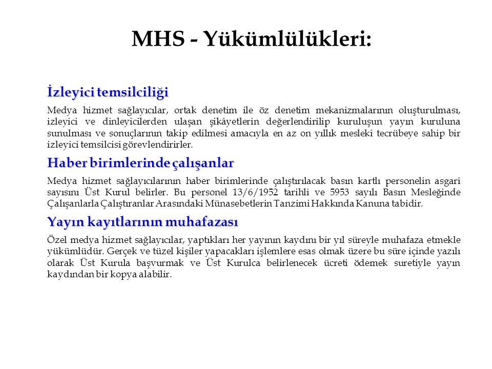 MHS - Yükümlülükleri: İzleyici temsilciliği