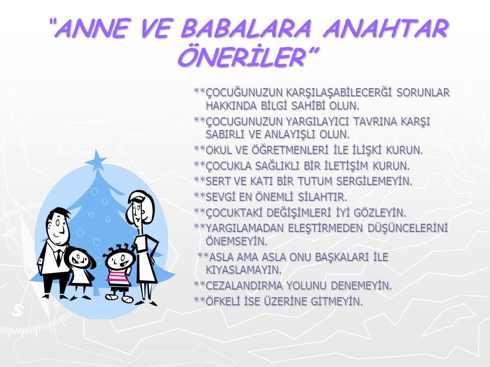 ANNE VE BABALARA ANAHTAR ÖNERİLER