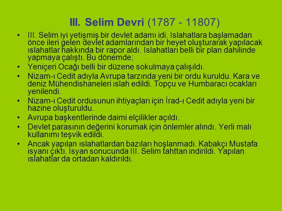 III. Selim Devri (1787 - 11807)