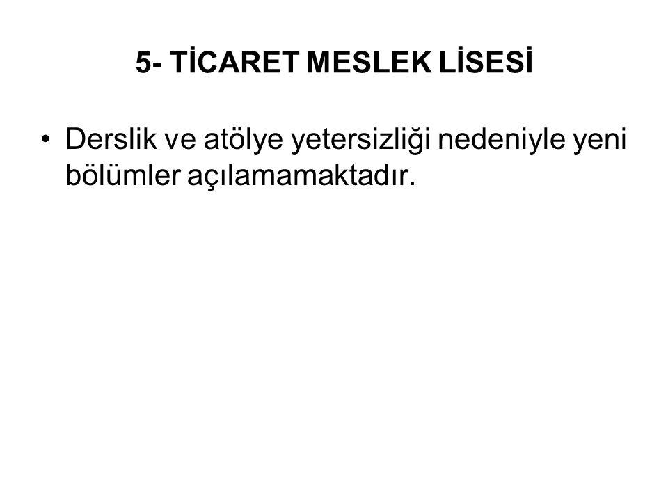 5- TİCARET MESLEK LİSESİ
