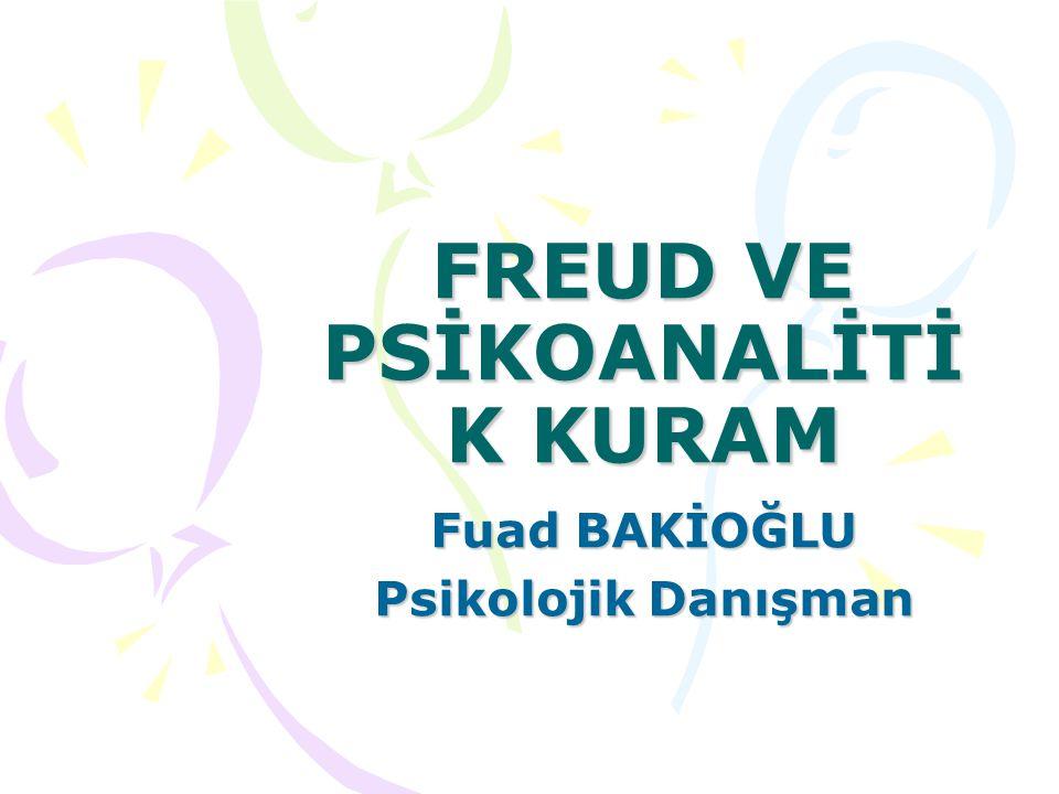FREUD VE PSİKOANALİTİK KURAM