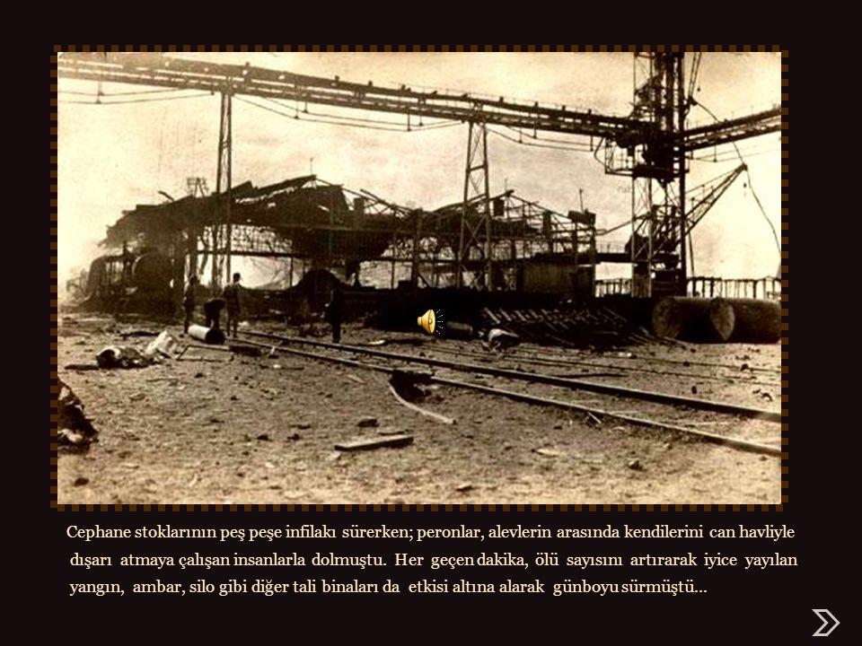 yz – çar0112101711 Cephane stoklarının peş peşe infilakı sürerken; peronlar, alevlerin arasında kendilerini can havliyle.