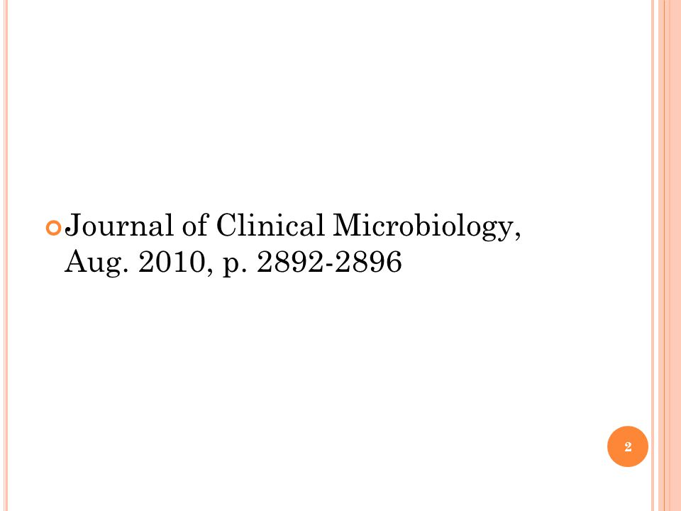 Journal of Clinical Microbiology, Aug. 2010, p. 2892-2896