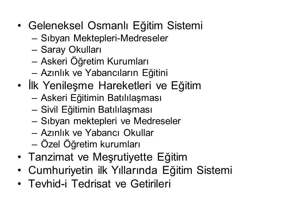 Geleneksel Osmanlı Eğitim Sistemi