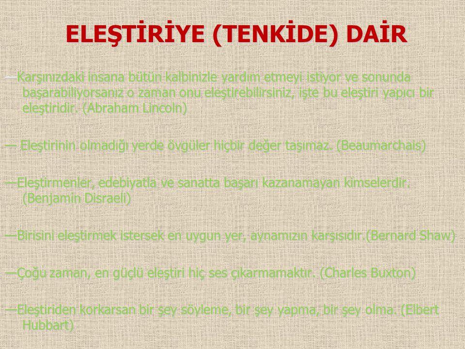 ELEŞTİRİYE (TENKİDE) DAİR