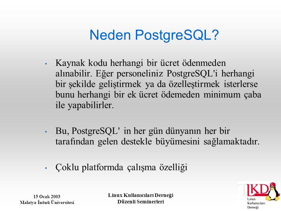 Neden PostgreSQL
